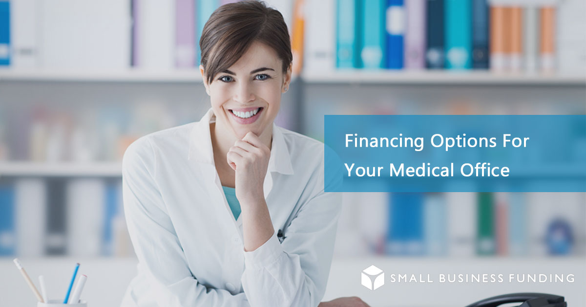 Medical Office Financing