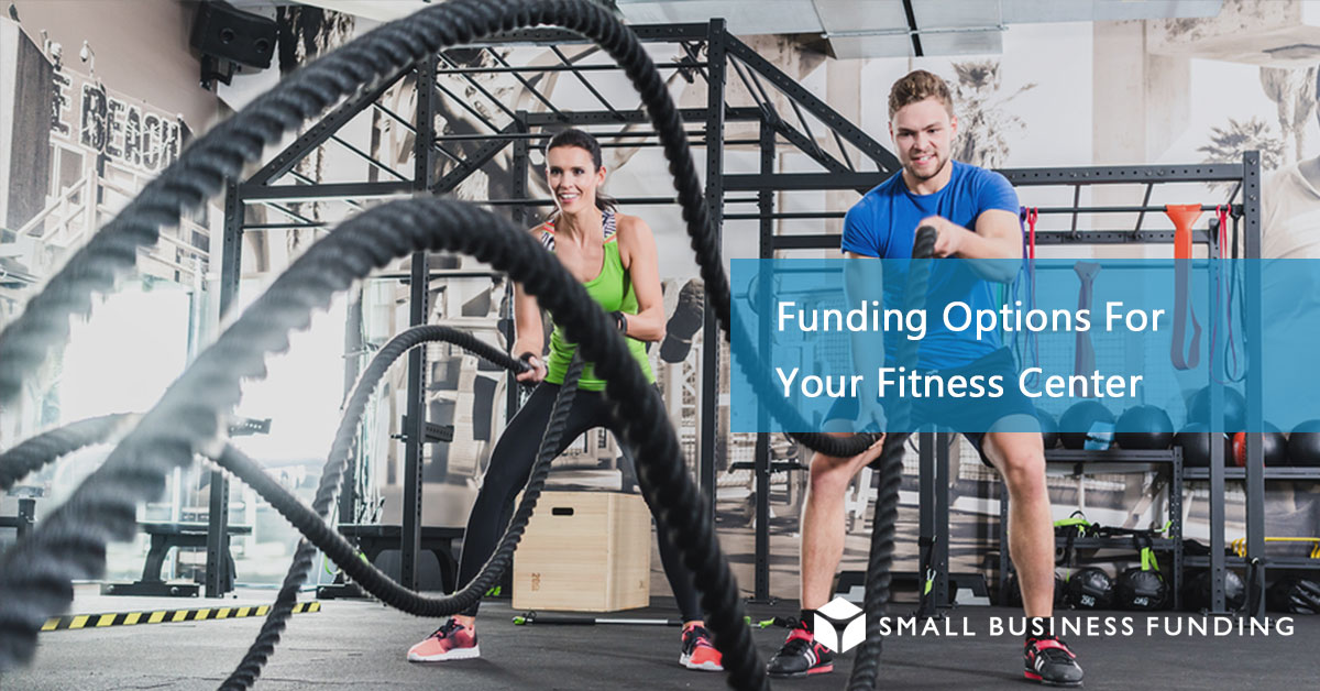 Fitness Center Business Loans