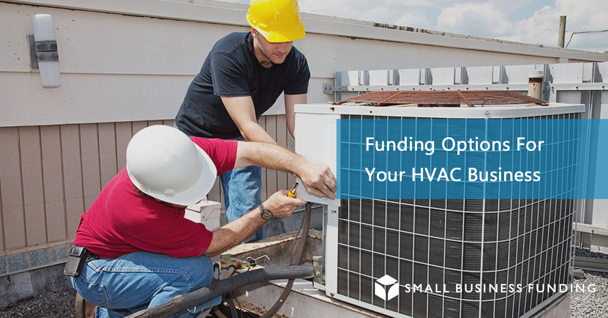 Smallbusinessfunding Hvac Commercial Business Financing