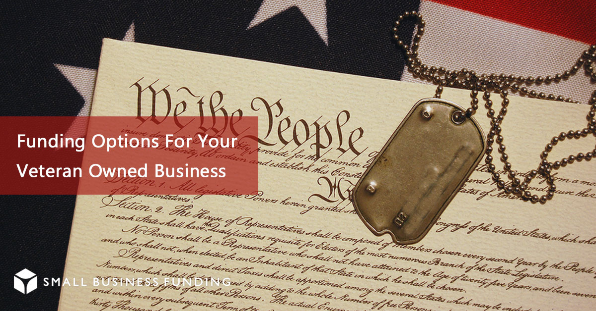 Business funding for veterans