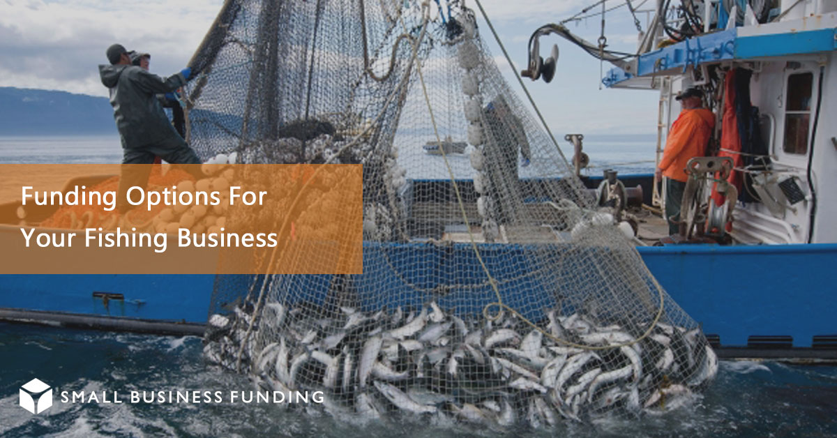 Commercial Fishing Business Loans