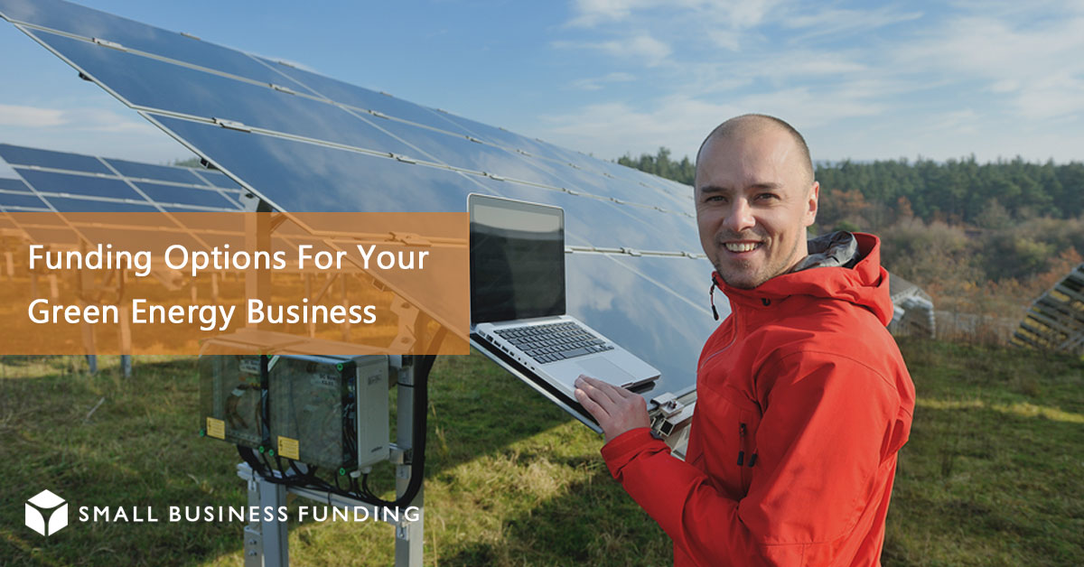 Green Energy Business Loans