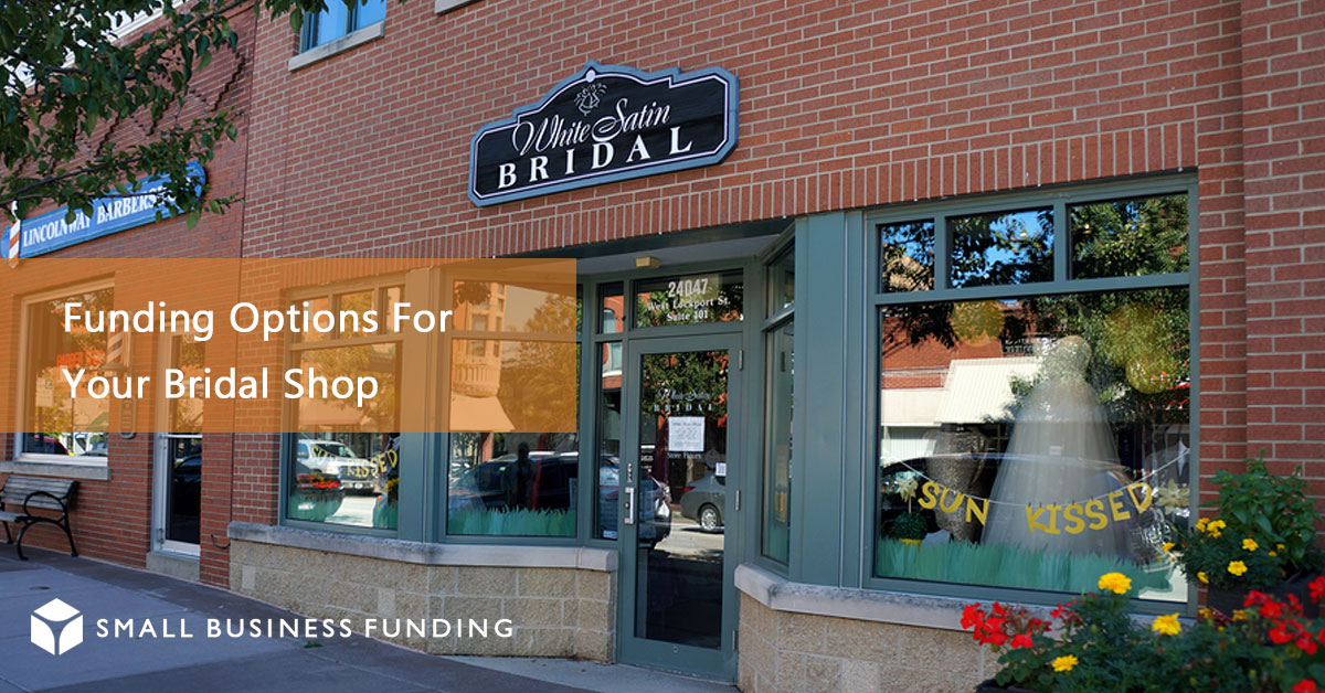 Bridal Shop Business Loans