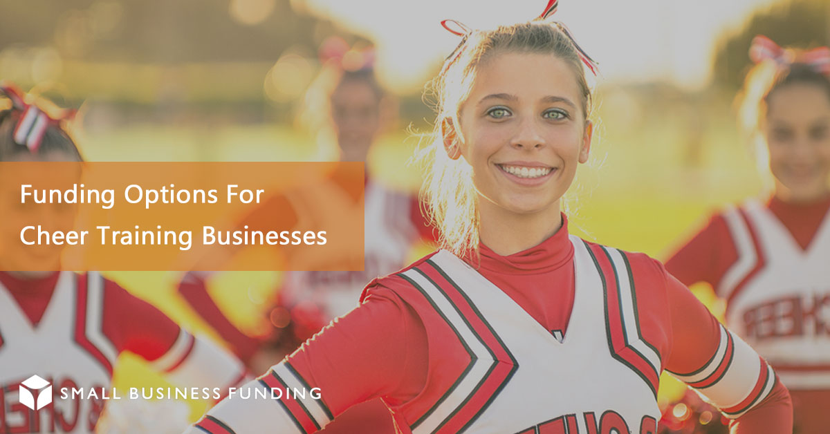 Cheerleader Training Business Financing