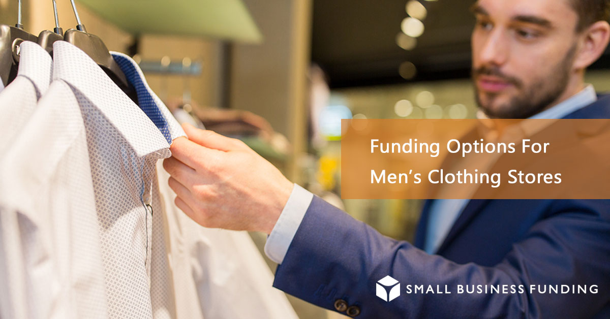 Men's Clothing Store Financing