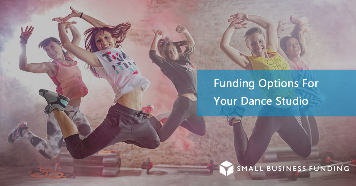 Dance Studio Business Loans