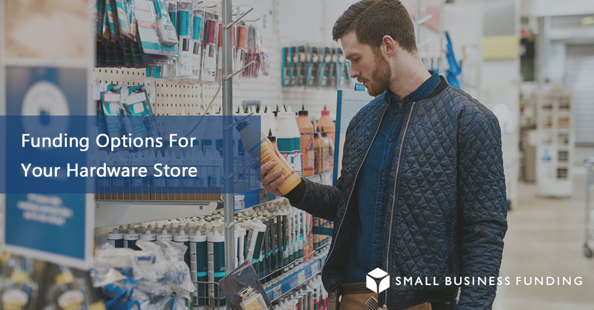 Hardware Store Financing